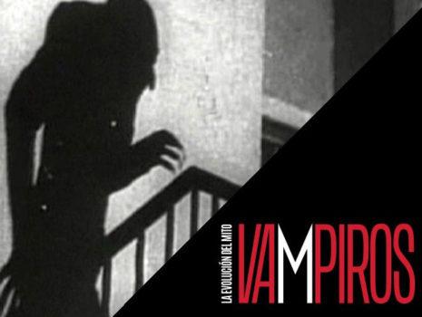 Vampiros – La evolución del mito